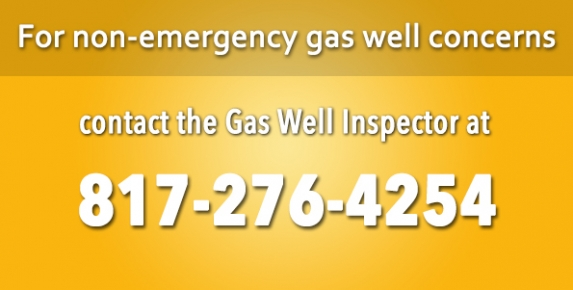 Gas Well Non-Emergencies call 817-276-4254 image